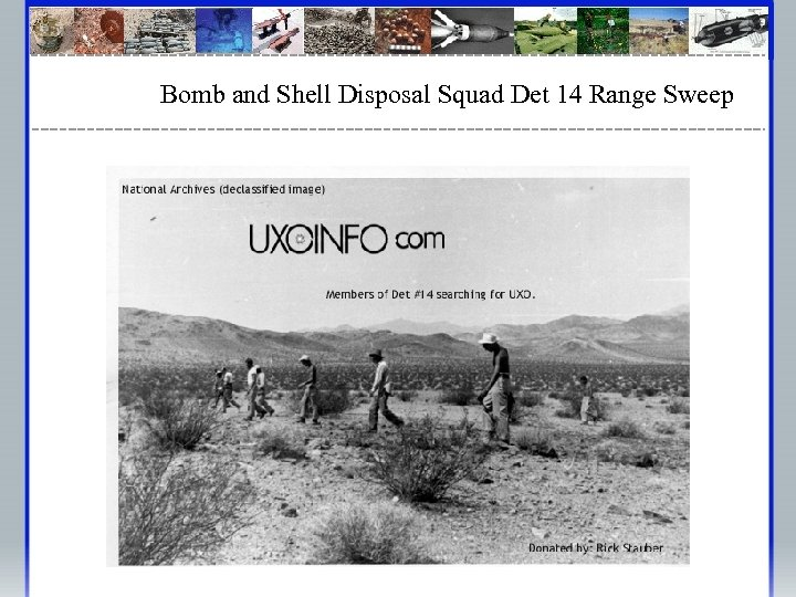 Bomb and Shell Disposal Squad Det 14 Range Sweep
