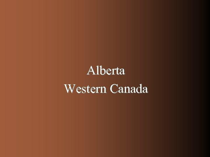 Alberta Western Canada