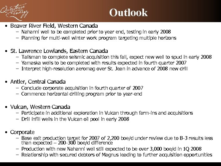 Outlook • Beaver River Field, Western Canada – Nahanni well to be completed prior