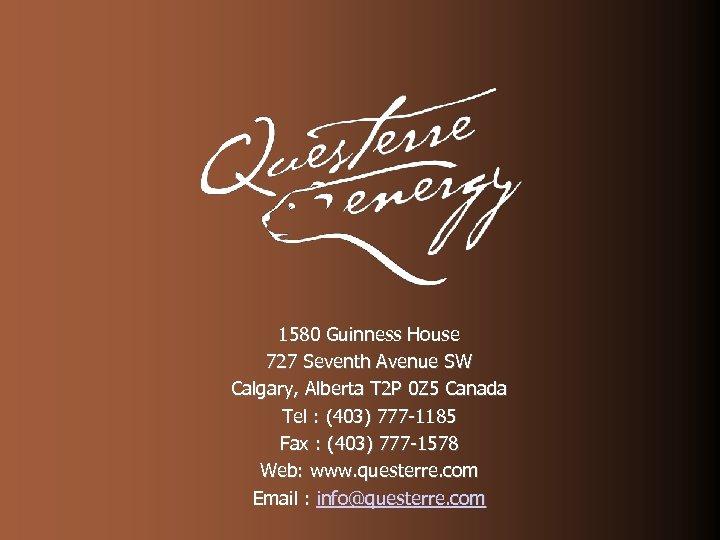 1580 Guinness House 727 Seventh Avenue SW Calgary, Alberta T 2 P 0 Z