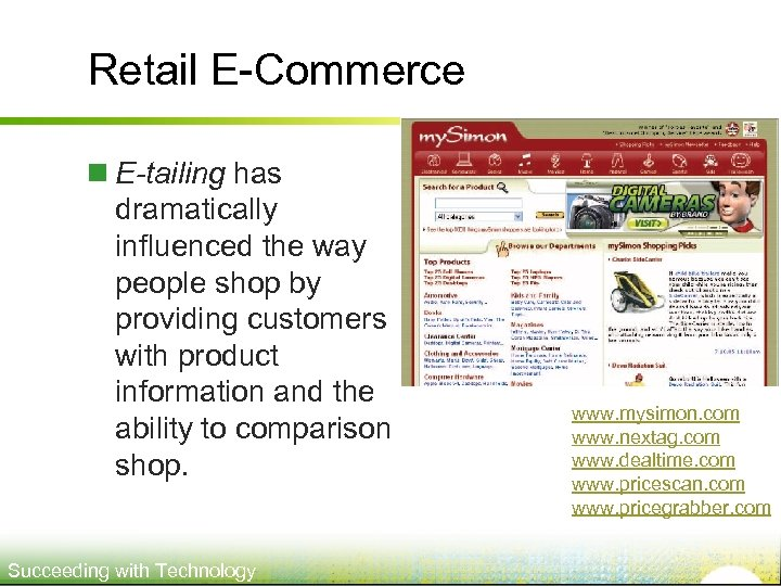Retail E-Commerce n E-tailing has dramatically influenced the way people shop by providing customers