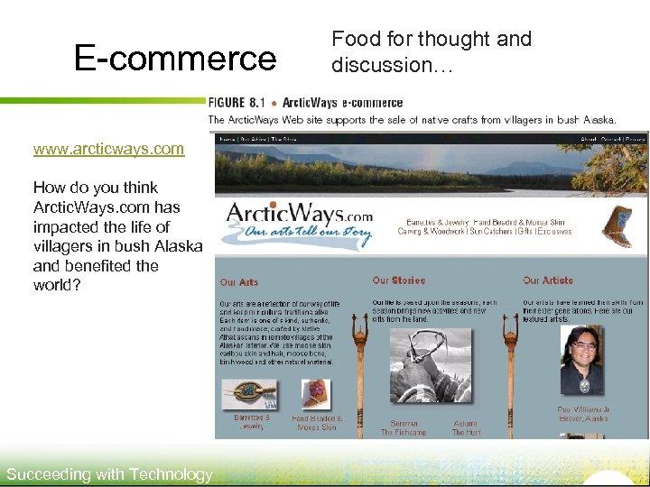 E-commerce www. arcticways. com How do you think Arctic. Ways. com has impacted the