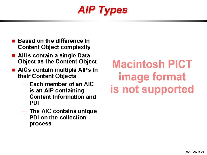 AIP Types Based on the difference in Content Object complexity AIUs contain a single
