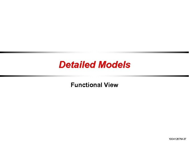 Detailed Models Functional View 10041267 M-37