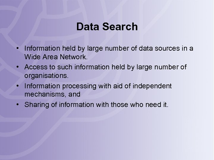 Data Search • Information held by large number of data sources in a Wide