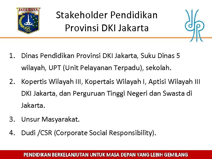 Stakeholder Pendidikan Provinsi DKI Jakarta 1. Dinas Pendidikan Provinsi DKI Jakarta, Suku Dinas 5