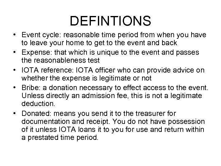 DEFINTIONS • Event cycle: reasonable time period from when you have to leave your