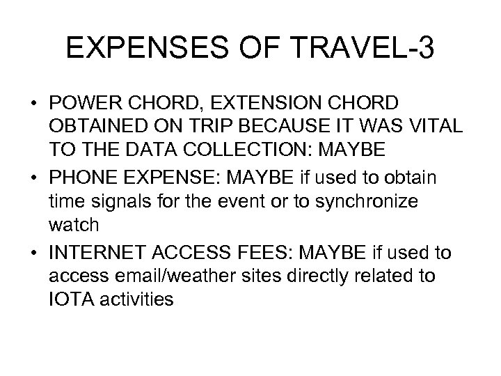 EXPENSES OF TRAVEL-3 • POWER CHORD, EXTENSION CHORD OBTAINED ON TRIP BECAUSE IT WAS