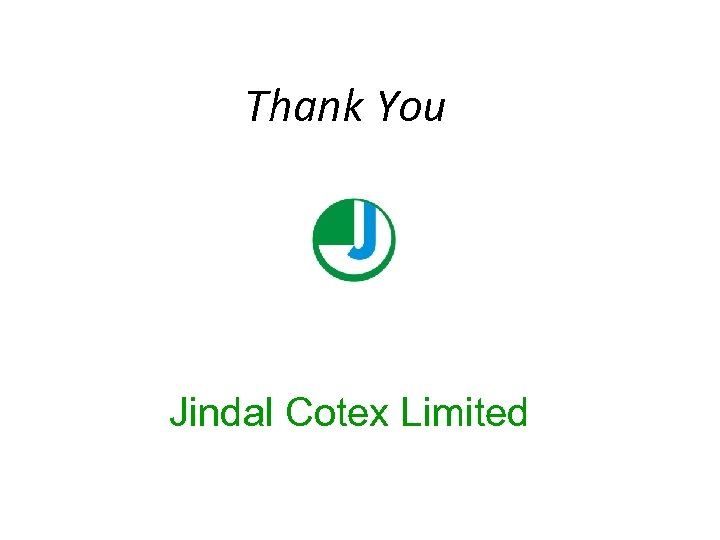 Thank You Jindal Cotex Limited