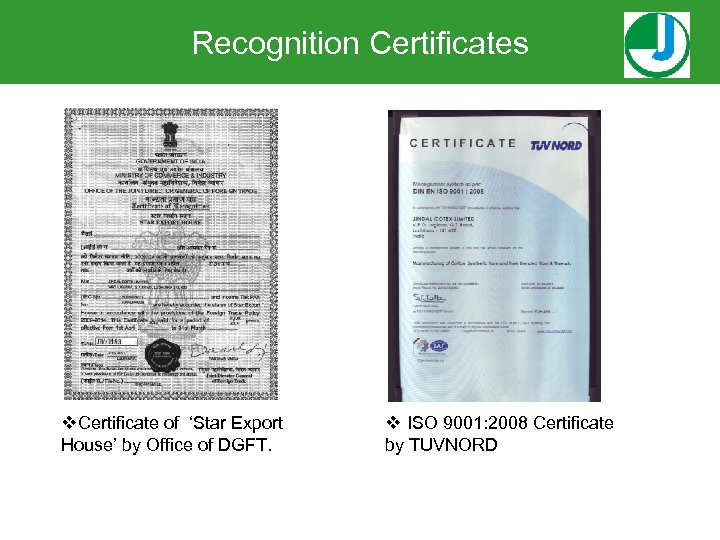 Recognition Certificates v. Certificate of 'Star Export House' by Office of DGFT. v ISO