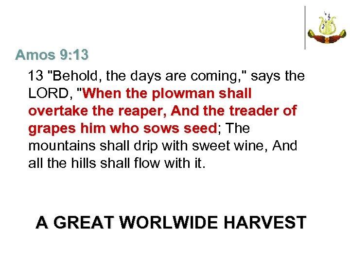 Amos 9: 13 13