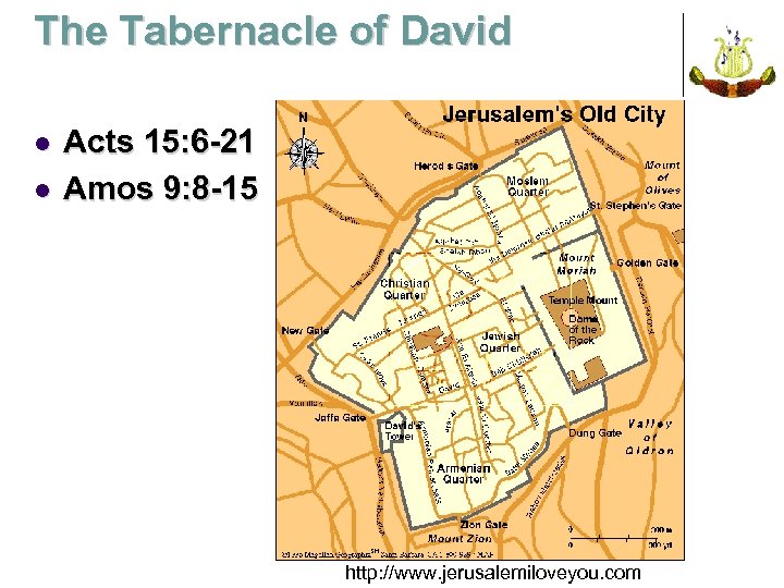 The Tabernacle of David l l Acts 15: 6 -21 Amos 9: 8 -15