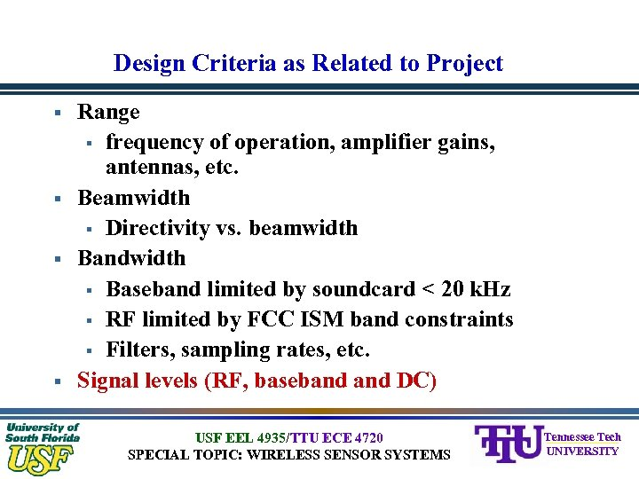 Design Criteria as Related to Project § § Range § frequency of operation, amplifier