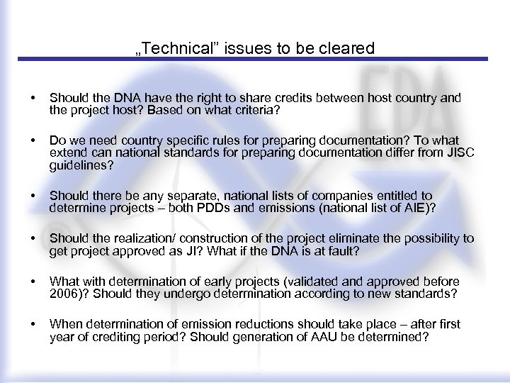 """""""Technical"""" issues to be cleared • Should the DNA have the right to share"""