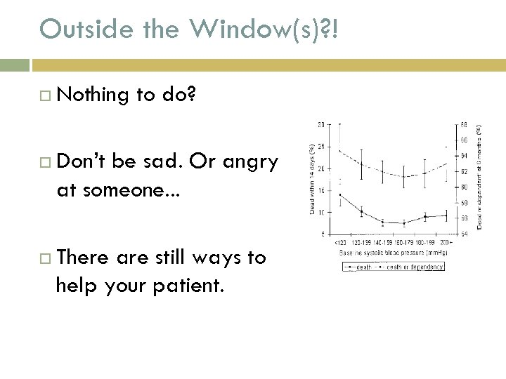Outside the Window(s)? ! Nothing to do? Don't be sad. Or angry at someone.