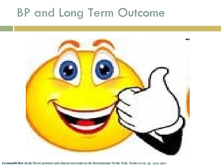 BP and Long Term Outcome Leonardi-Bee et al. Blood pressure and clinical outcomes in