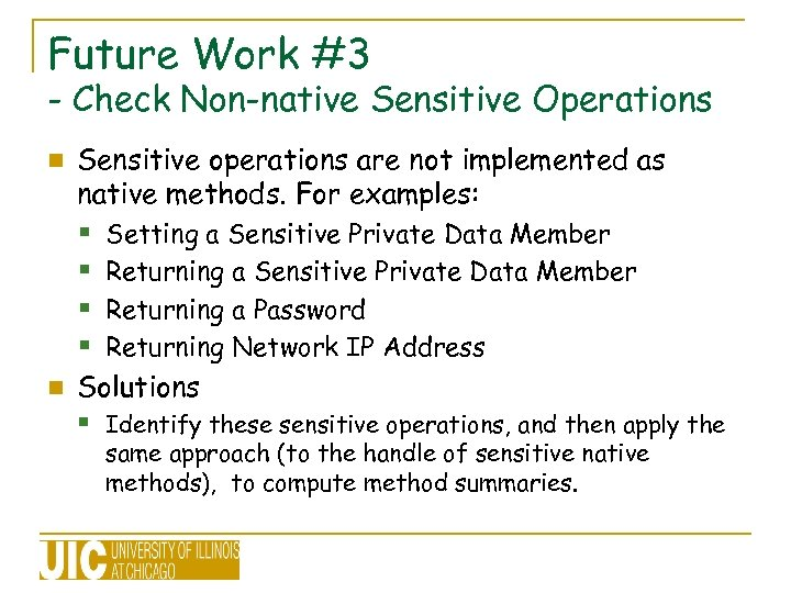 Future Work #3 - Check Non-native Sensitive Operations n Sensitive operations are not implemented
