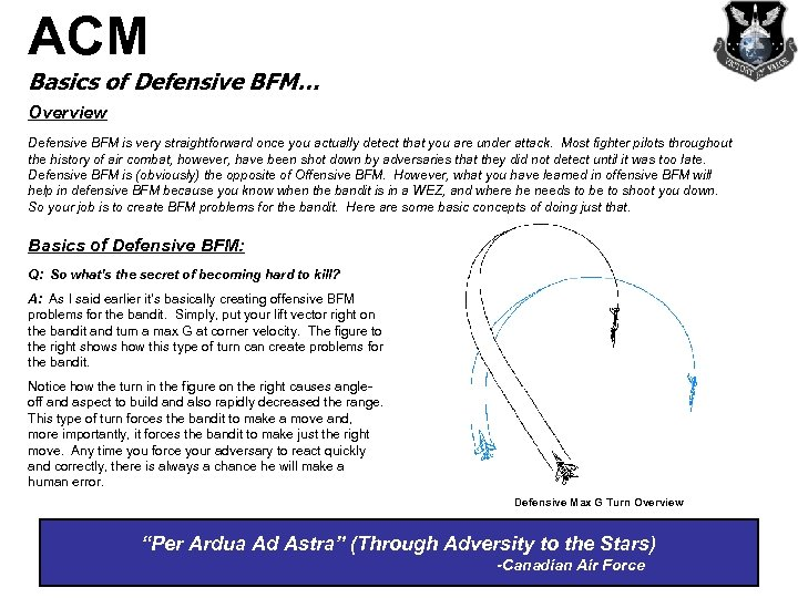 ACM Basics of Defensive BFM… Overview Defensive BFM is very straightforward once you actually