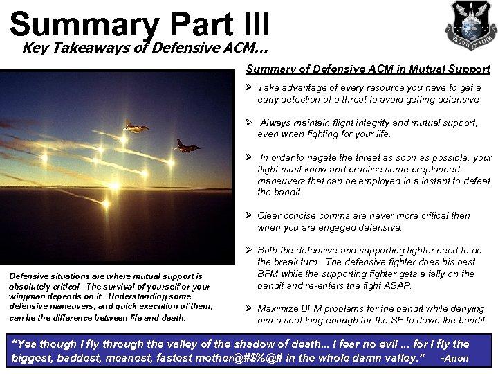 Summary Part III Key Takeaways of Defensive ACM… Summary of Defensive ACM in Mutual