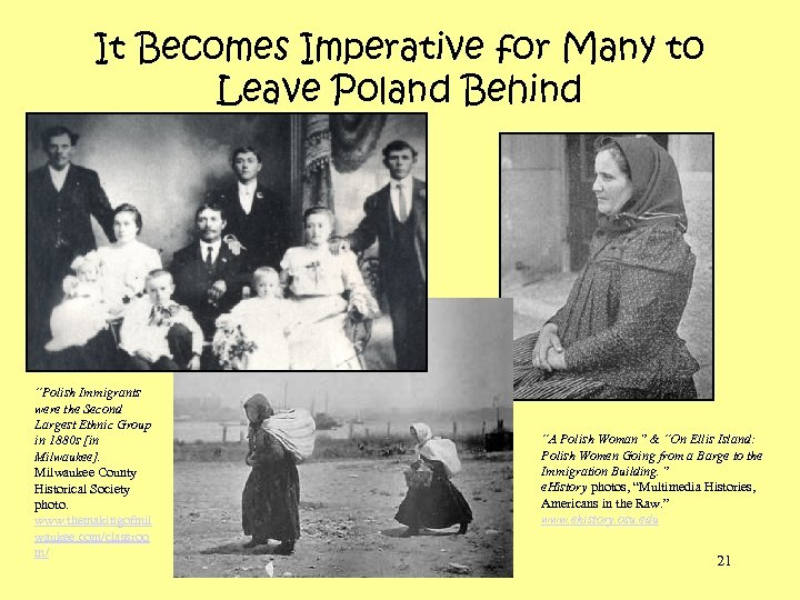 "It Becomes Imperative for Many to Leave Poland Behind ""Polish Immigrants were the Second"