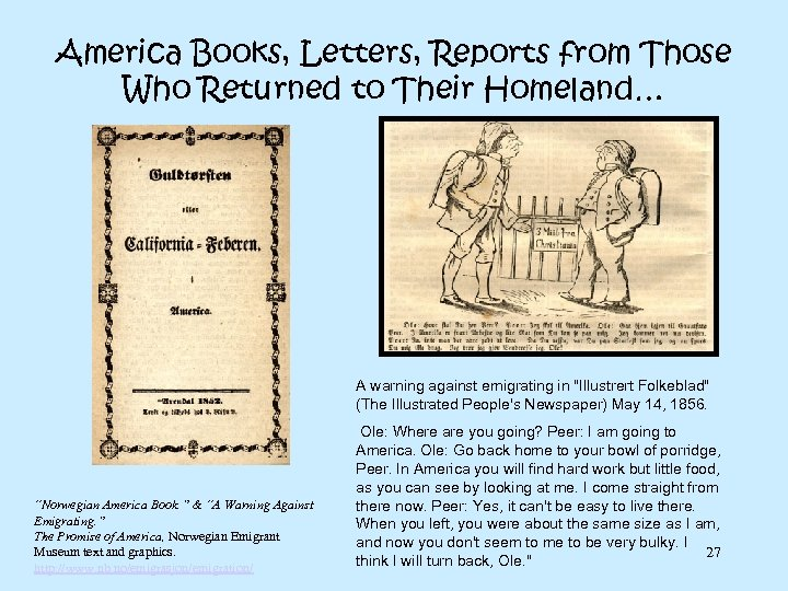 America Books, Letters, Reports from Those Who Returned to Their Homeland… A warning against