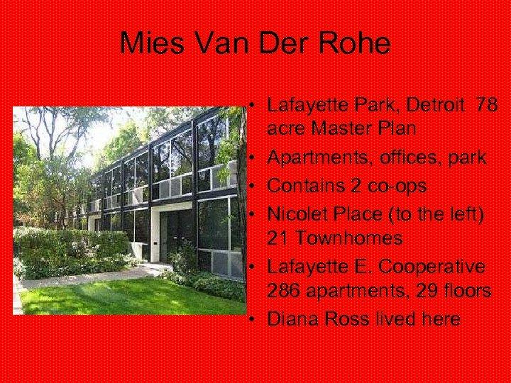 Mies Van Der Rohe • Lafayette Park, Detroit 78 acre Master Plan • Apartments,