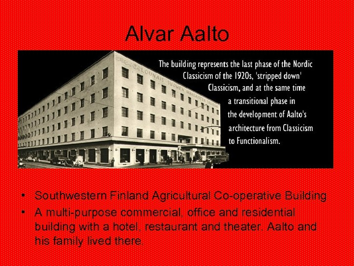 Alvar Aalto • Southwestern Finland Agricultural Co-operative Building • A multi-purpose commercial, office and