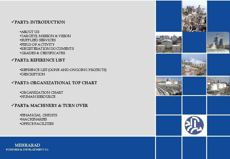 üPART 1: INTRODUCTION • ABOUT US • TARGETS, MISSION & VISION • SUPPLIED SERVICES
