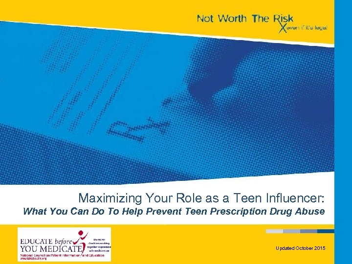 Maximizing Your Role as a Teen Influencer: What You Can Do To Help Prevent