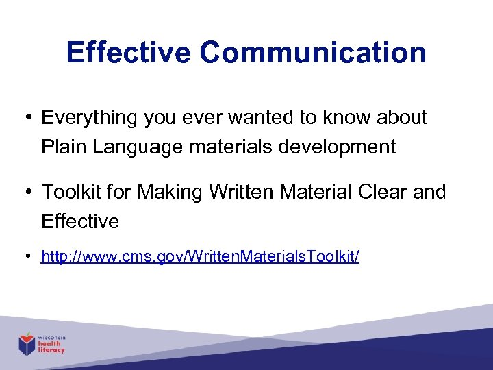 Effective Communication • Everything you ever wanted to know about Plain Language materials development