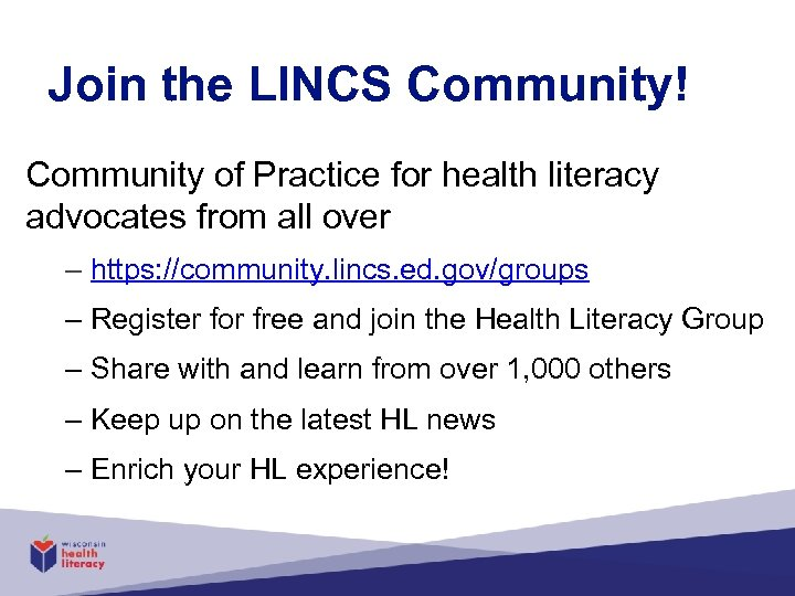 Join the LINCS Community! Community of Practice for health literacy advocates from all over
