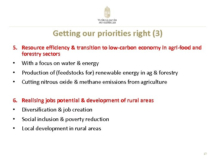 Getting our priorities right (3) 5. Resource efficiency & transition to low-carbon economy in