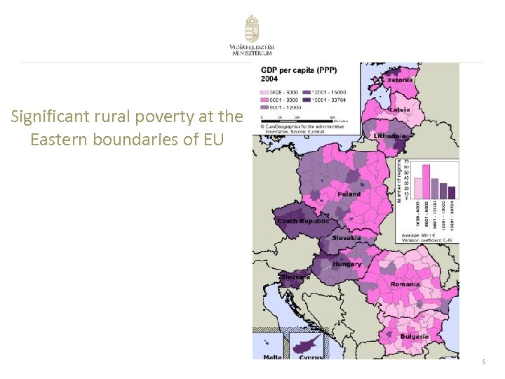 Significant rural poverty at the Eastern boundaries of EU 5