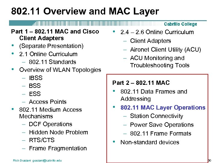 802. 11 Overview and MAC Layer Part 1 – 802. 11 MAC and Cisco