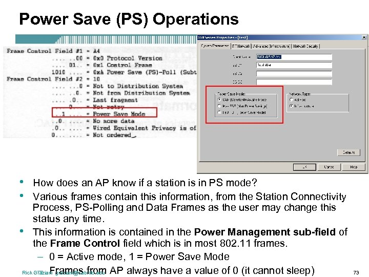 Power Save (PS) Operations • • How does an AP know if a station