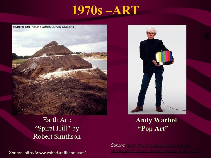 "1970 s –ART Earth Art: ""Spiral Hill"" by Robert Smithson Source: http: //www. robertsmithson."