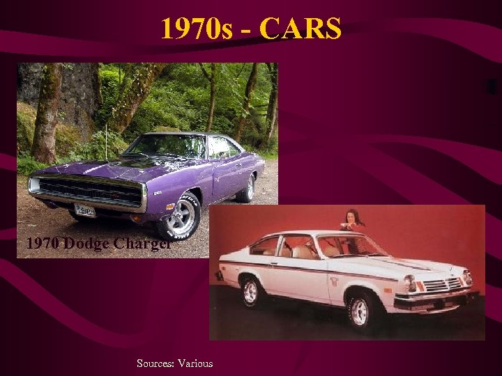 1970 s - CARS 1970 Dodge Charger Sources: Various