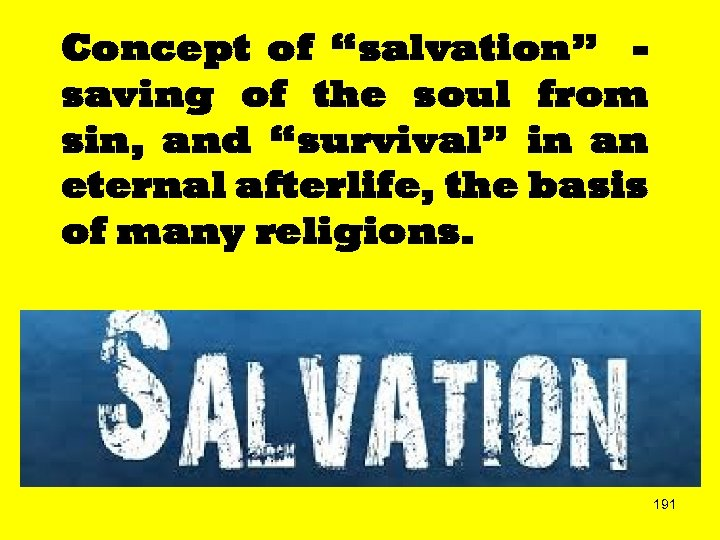 "Concept of ""salvation"" saving of the soul from sin, and ""survival"" in an eternal"