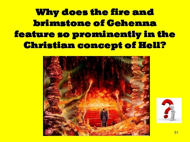 Why does the fire and brimstone of Gehenna feature so prominently in the Christian