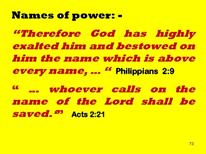 """Names of power: - """"Therefore God has highly exalted him and bestowed on him"""