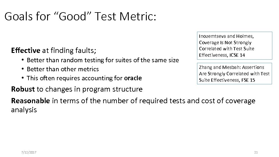 """Goals for """"Good"""" Test Metric: Effective at finding faults; • Better than random testing"""