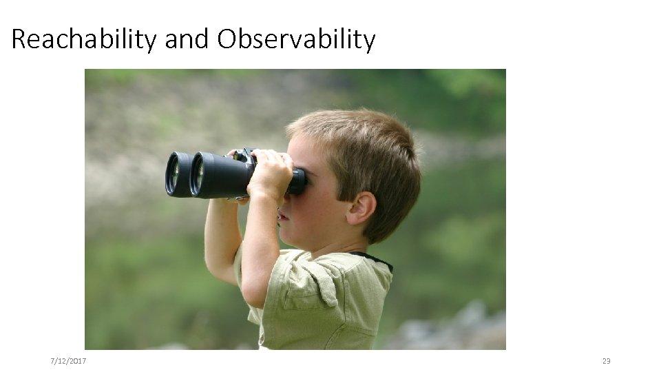 Reachability and Observability 7/12/2017 23