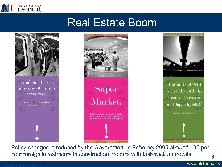 Real Estate Boom Policy changes introduced by the Government in February 2005 allowed 100