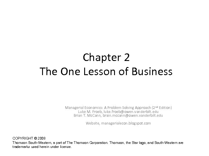 Chapter 2 The One Lesson of Business Managerial Economics: A Problem Solving Approach (2