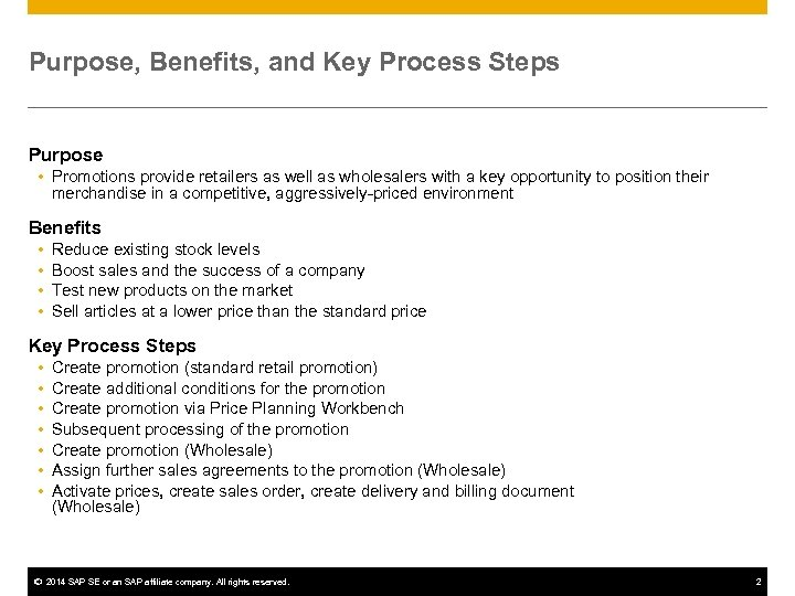 Purpose, Benefits, and Key Process Steps Purpose Promotions provide retailers as well as wholesalers