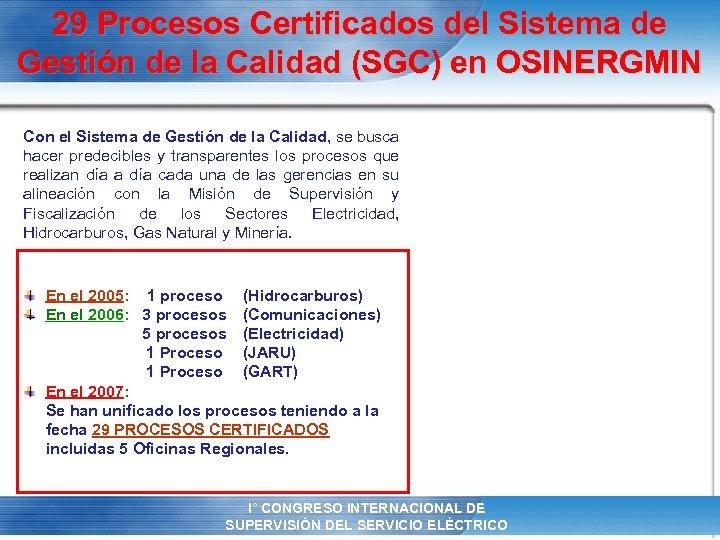 29 Procesos Certificados del Sistema de Gestión de la Calidad (SGC) en OSINERGMIN Con