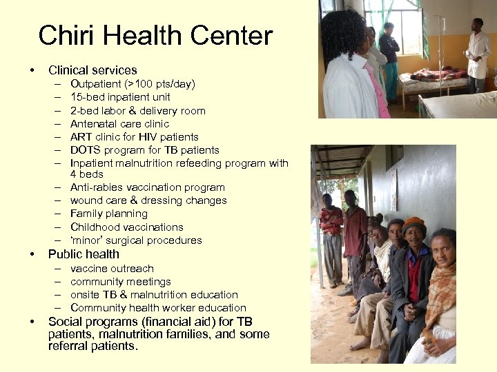 Chiri Health Center • Clinical services – – – • Public health – –