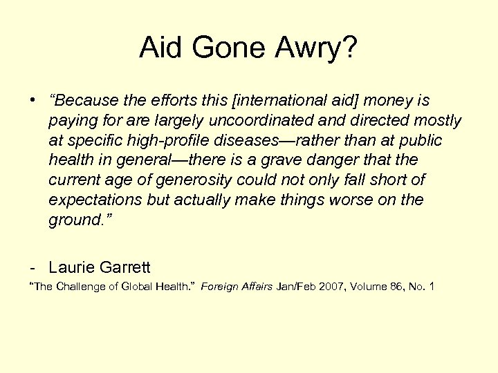 """Aid Gone Awry? • """"Because the efforts this [international aid] money is paying for"""