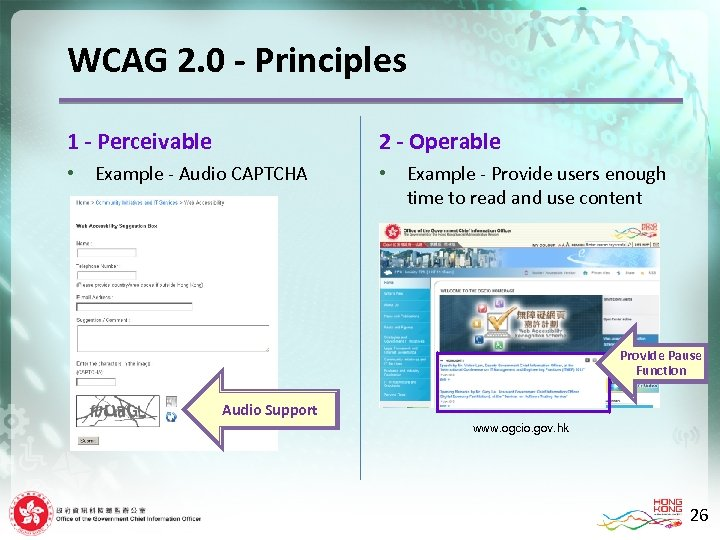 WCAG 2. 0 - Principles 1 - Perceivable • 2 - Operable Example -