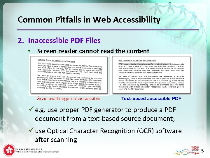 Common Pitfalls in Web Accessibility 2. Inaccessible PDF Files • Screen reader cannot read